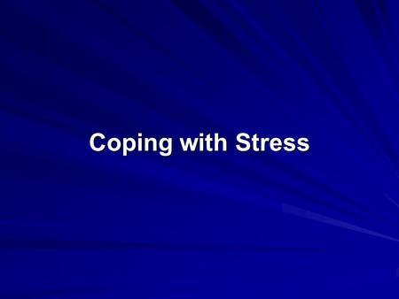 Coping with Stress. Stress: A state of psychological tension or strain. Health psychology: A subfield of psychology concerned with the relationship between.