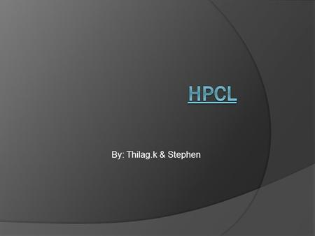 By: Thilag.k & Stephen. What is Hpcl??? Hplc or high performance liquid chromatography is the most widely used analytical separation technique. The difference.