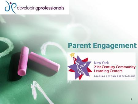 Parent Engagement 1. Today's Session Self Assess The Engagement Model Secrets to Getting Parents Involved Using Your Tool Kit 2.