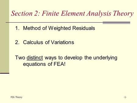 Section 2: Finite Element Analysis Theory
