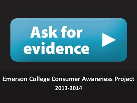 Emerson College Consumer Awareness Project 2013-2014.