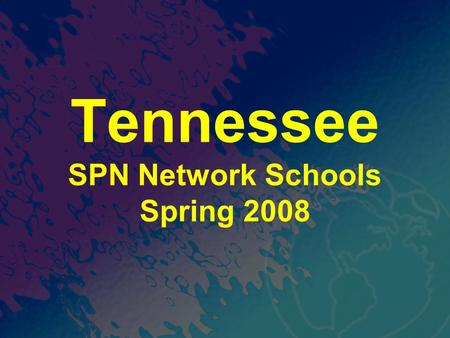 Tennessee SPN Network Schools Spring 2008. Agenda 1.Welcome and Intros 2.Brief Review of Center and SPN Resources 3.Strengths/Challenges/Want to Explores.
