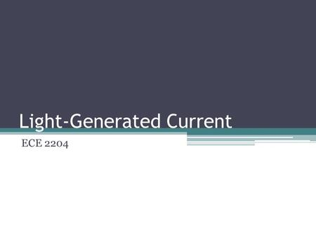 Light-Generated Current