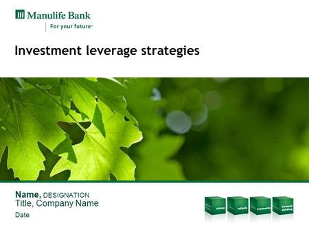 Investment leverage strategies Name, DESIGNATION Title, Company Name Date.