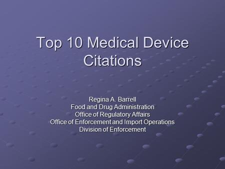 Top 10 Medical Device Citations