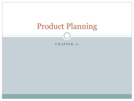 CHAPTER 11 Product Planning. Special Topics International issues Public Policy issues Intellectual Property issues.