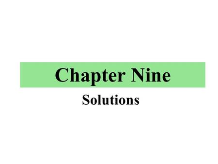 Chapter Nine Solutions.