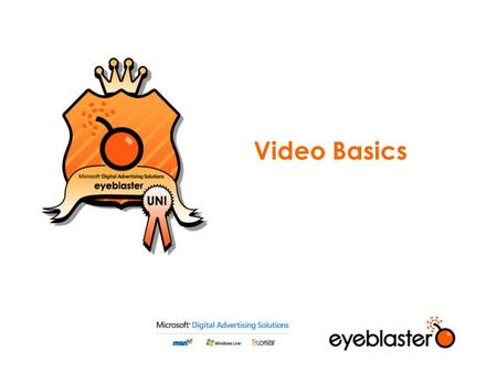 Video Basics. Agenda Digital Video Compressing Video Audio Video Encoding in tools.