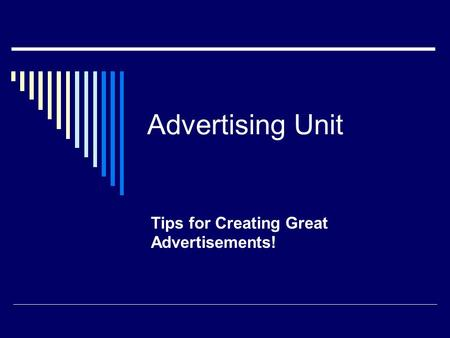 Tips for Creating Great Advertisements!