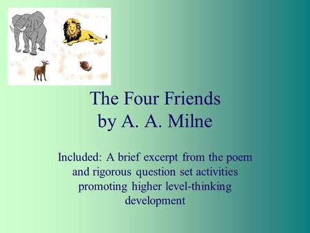 The Four Friends by A. A. Milne