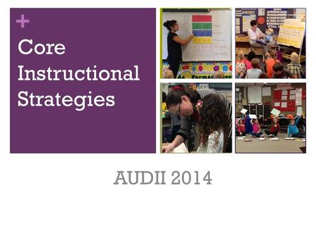 Core Instructional Strategies