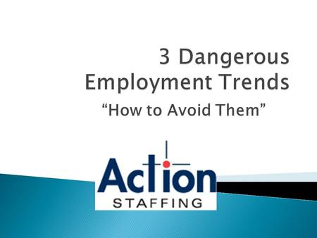 """How to Avoid Them"" 1. Healthcare costs 2. Payroll costs 3. Cost associated with an ineffective employee or a bad hire."