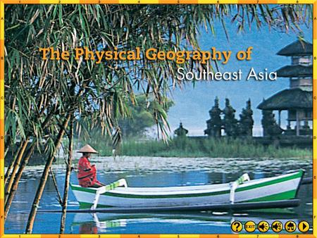 Intro 1 Southeast Asia has two distinct subregions. The southeastern corner of the Asian mainland and a great number of Archipelagos, or island chains.