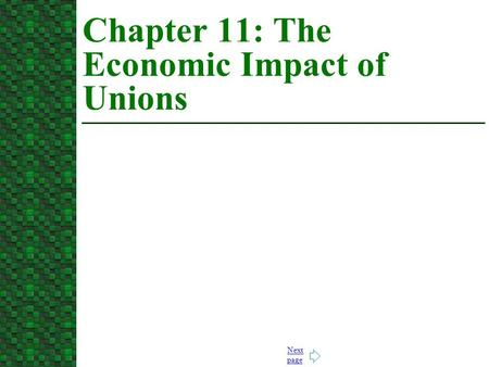 Chapter 11: The Economic Impact of Unions