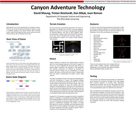Canyon Adventure Technology David Maung, Tristan Reichardt, Dan Bibyk, Juan Roman Department of Computer Science and Engineering The Ohio State University.