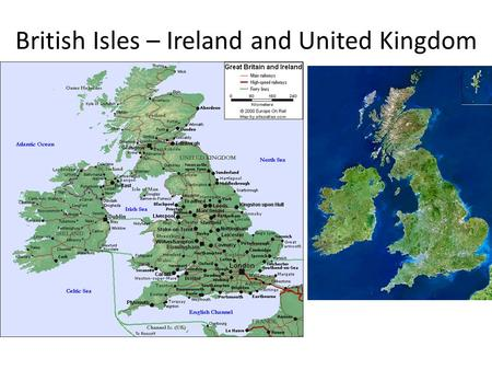 British Isles – Ireland and United Kingdom. England Vs. Great Britain (Scotland, England Wales) Vs. United Kingdom (Scotland, England, Wales (AKA Great.