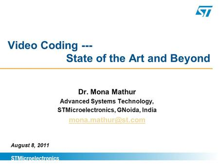 Video Coding --- State of the Art and Beyond