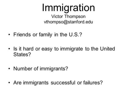 Immigration Victor Thompson