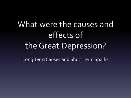 thesis statement effects great depression