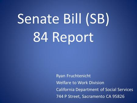 Senate Bill (SB) 84 Report