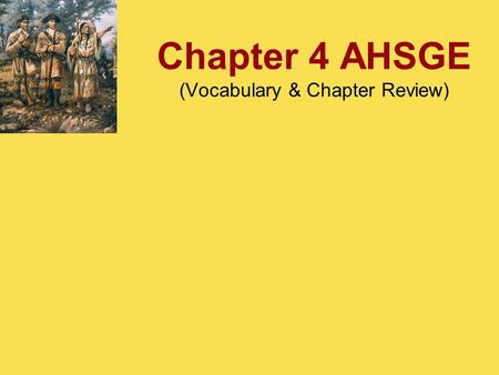 Chapter 4 AHSGE (Vocabulary & Chapter Review). Vocabulary.