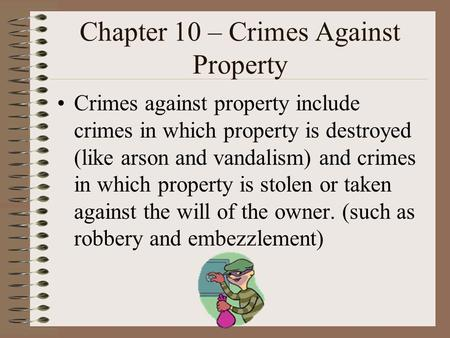 Chapter 10 – Crimes Against Property