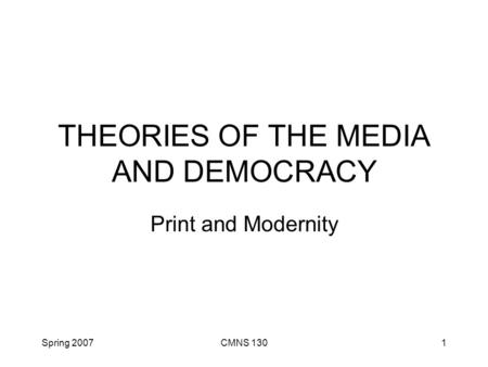 THEORIES OF THE MEDIA AND DEMOCRACY