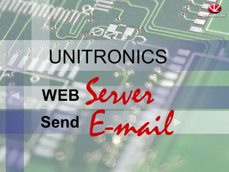 UNITRONICS WEB Send Server E-mail. What are we going to review ?  How to Send e-mail ?  How to use Web Server ? 2/18.