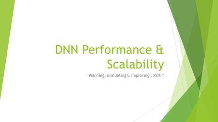 DNN Performance & Scalability Planning, Evaluating & Improving : Part 1.