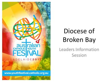 Diocese of Broken Bay Leaders Information Session.