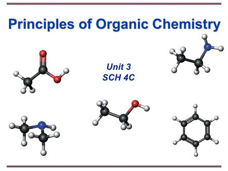 © 2007 Thomson Learning, Inc. All rights reserved HFCC Science Division Principles of Organic Chemistry Unit 3 SCH 4C.