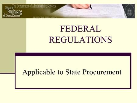 FEDERAL REGULATIONS Applicable to State Procurement.