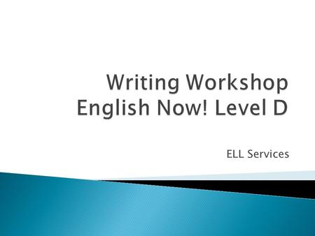 ELL Services. From LitCONN, INC., Fresno, Ca, English Now! D.