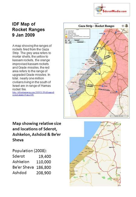 Map showing relative size and locations of Sderot, Ashkelon, Ashdod & Be'er Sheva Population (2008): Sderot Ashkelon Be'er Sheva Ashdod IDF Map of Rocket.