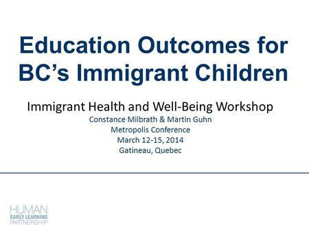 Immigrant Children - Child Trends