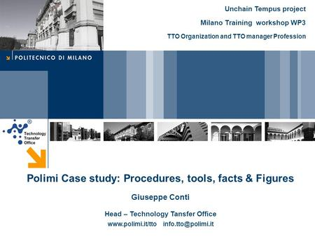 Polimi Case study: Procedures, tools, facts & Figures