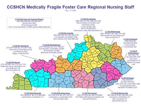 CCSHCN Medically Fragile Foster Care Regional Nursing Staff Rev. 11/1/08 Louisville Ashland Barbourville Owensboro Bowling Green Prestonsburg Somerset.