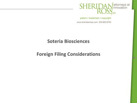 Soteria Biosciences Foreign Filing Considerations.