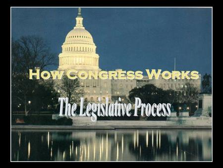 "How Congress Works. Bell Ringer Read article ""Replacement Congress?"" Do you think that the mass replacement of representatives through special elections."