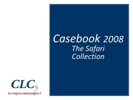 Casebook 2008 The Safari Collection.