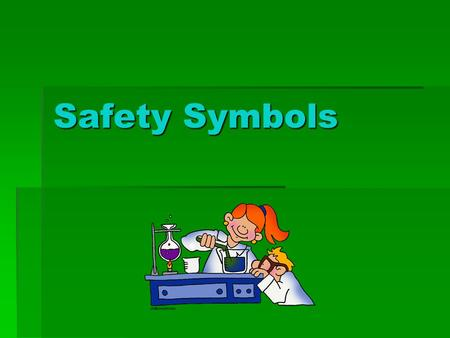 Safety Symbols. Disposal Alert This symbol appears when care must be taken to dispose of materials properly.