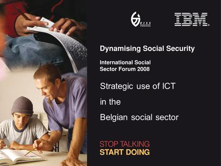 Strategic use of ICT in the Belgian social sector.