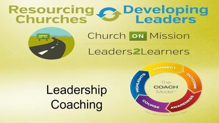Leadership Coaching. Welcome! COACHING helps facilitate breakthrough in the lives and development of risk-taking, Kingdom leaders.