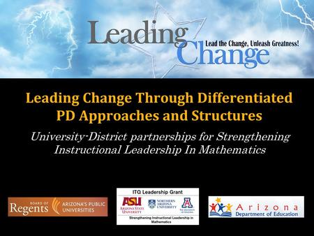 Leading Change Through Differentiated PD Approaches and Structures University-District partnerships for Strengthening Instructional Leadership In Mathematics.