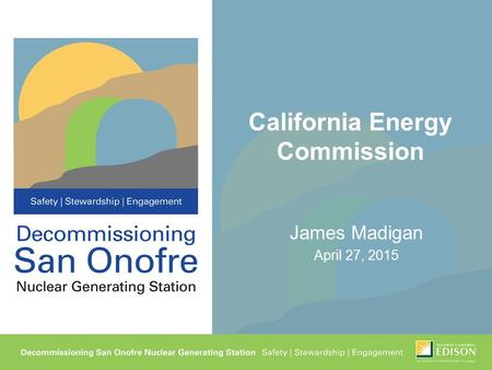 California Energy Commission James Madigan April 27, 2015.