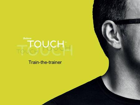 Train-the-trainer. Hide it A new product model is born – the MIC  MIC – the Microphone-In-Concha model  The microphone tube placement in the Concha.