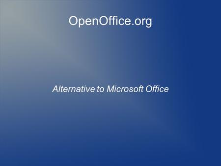 OpenOffice.org Alternative to Microsoft Office. 06/24/10 Steve Costello - BRCS2 What is OpenOffice.org?  Suite of Programs  Word Processor - Writer.