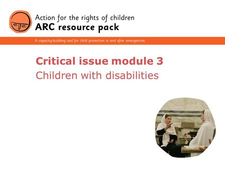 1 Critical issue module 3 Children with disabilities.