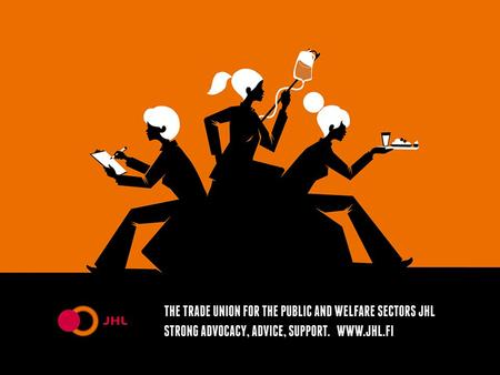 The Trade Union for the Public and Welfare Sectors JHL.