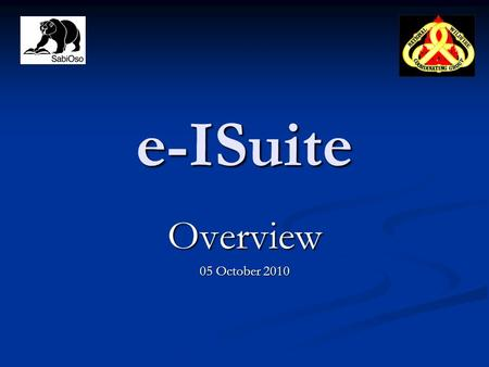E-ISuite Overview 05 October 2010. What is I-Suite?  Portable, Client-Server Application  Used Primarily at ICPs  Captures Incident Data Resource Check-In.